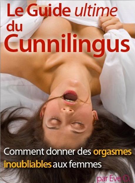 le guide ultime du cunnilingus