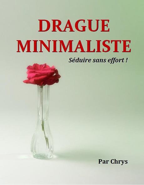 drague minimaliste chrys drague académie