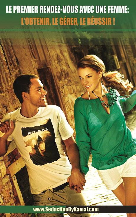 premier rendez-vous avec une femme : l'obtenir et le réussir par Kamal